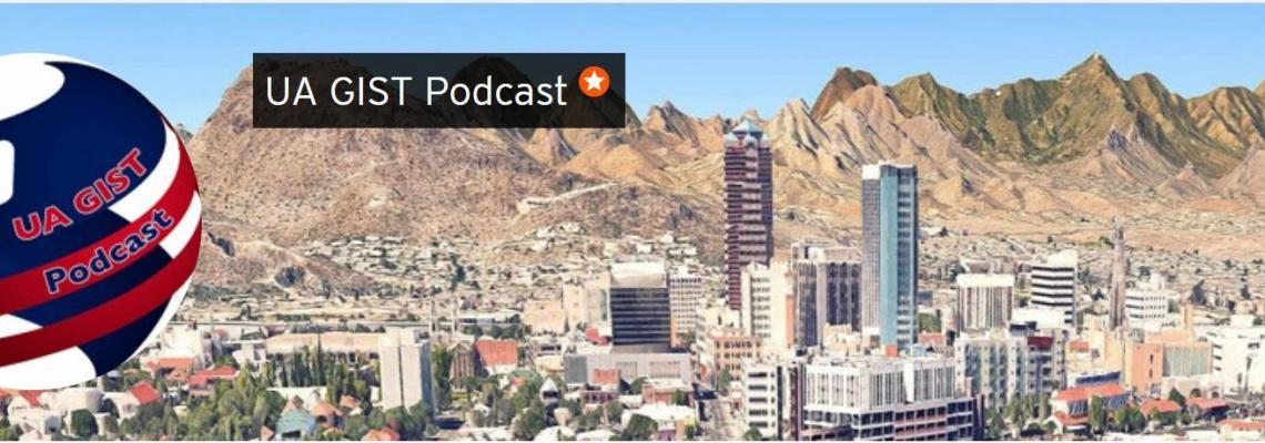 UA GIST Podcast